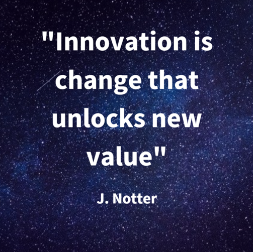 Innovation is change that brings new value quote